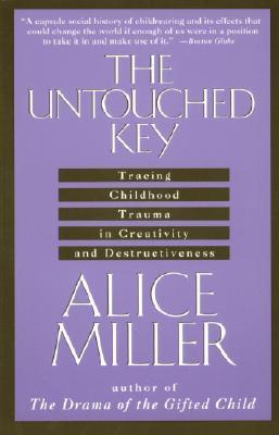 The Untouched Key By Miller, Alice/ Hannum, Hildegarde/ Hannum, Hunter