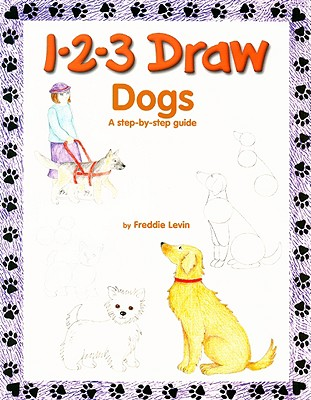1-2-3 Draw Dogs By Levin, Freddie