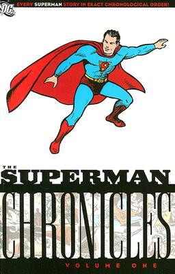 The Superman Chronicles 1 By Siegel, Jerry/ Shuster, Joe