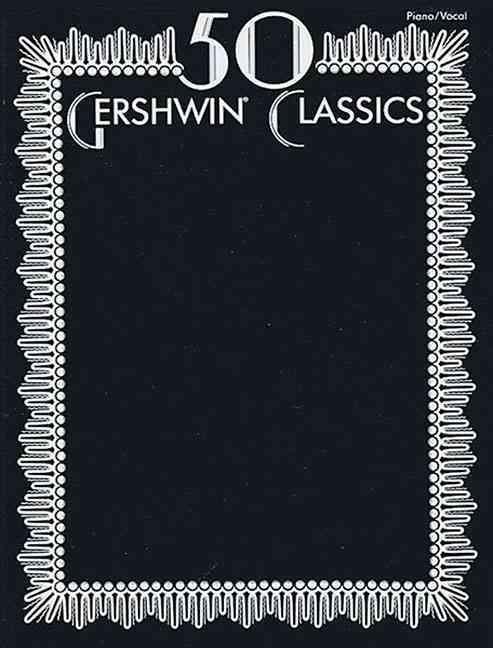 50 Gershwin Classics By Gershwin, George (COP)