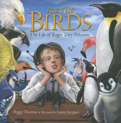 For the Birds By Peterson, Tory/ Jacques, Laura (ILT)